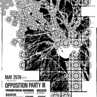Opposition Party w/ Hecate, Prometheus Burning, Baseck, Cutups, Status, Split Horizon