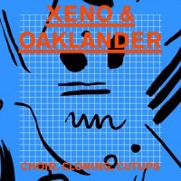 Xeno & Oaklander [Ghostly International] with Choir and Cloning