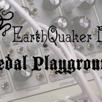 EarthQuaker Devices Pedal Playground