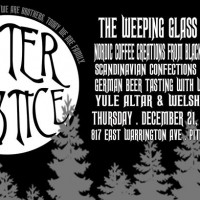 Winter Solstice Celebration at The Weeping Glass
