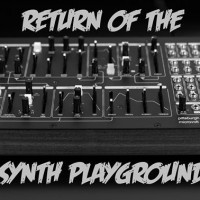 Return of the Synth Playground
