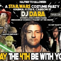 May the 4th be with you A Star Wars costume party with DJ Dara