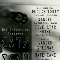 Cat/Scan: Decide Today, Qancel, Five Star Hotel +