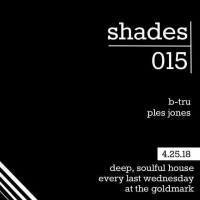 SHADES with Guest DJ Ples Jones