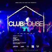 ClubHouse w/ Gianni, TJ Groover, DJ Inception & RB