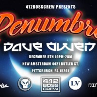 Penumbra and 412BOSS Crew Present: Dave Owen (NYC) Metalheads/Liquid V