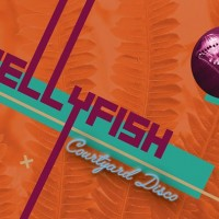 Jellyfish ⇛ July Courtyard Disco