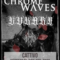 Chrome Waves, Vukari, Slaves B.C.
