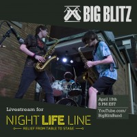 BIG BLITZ Livestream benefit for Night Life Line